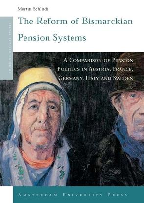 Afbeeldingen van Changing Welfare States The Reform of Bismarckian Pension Systems