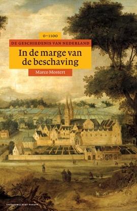 Afbeeldingen van Algemene geschiedenis van Nederland In de marge van de beschaving