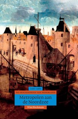 Afbeeldingen van Algemene geschiedenis van Nederland Metropolen aan de Noordzee