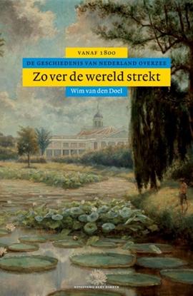 Afbeeldingen van Algemene geschiedenis van Nederland Zover de wereld strekt