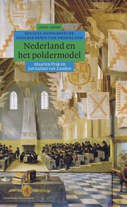 Afbeeldingen van Algemene geschiedenis van Nederland Nederland en het poldermodel