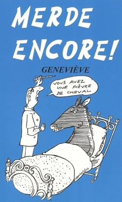 Afbeeldingen van Merde Encore!