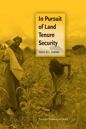 Afbeeldingen van Care & Welfare In Pursuit of Land Tenure Security