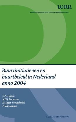 Afbeeldingen van Buurtinitiatieven en buurtbeleid in Nederland anno 2004