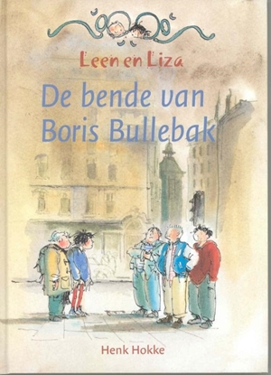Afbeeldingen van Leen en Liza De bende van Boris Bullebak