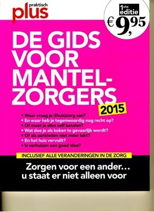 Afbeeldingen van De gids voor mantelzorgers 2015