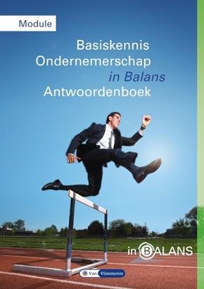 Afbeeldingen van Basiskennis ondernemerschap in balans BKO Module Antwoordenboek