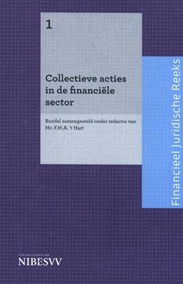 Afbeeldingen van Bankjuridische reeks Collectieve acties in de financiële sector