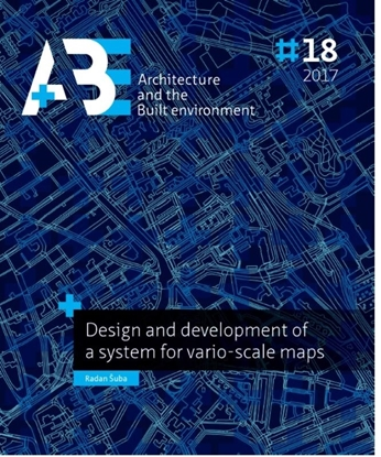 Afbeeldingen van A+BE Architecture and the Built Environment Design and development of a system for vario-scale maps