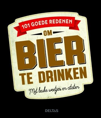 Afbeeldingen van 101 goede redenen om bier te drinken