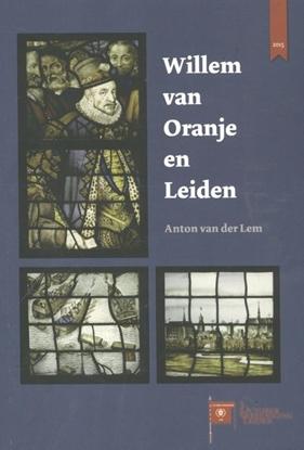 Afbeeldingen van 3 Oktoberlezingen Willem van Oranje en Leiden