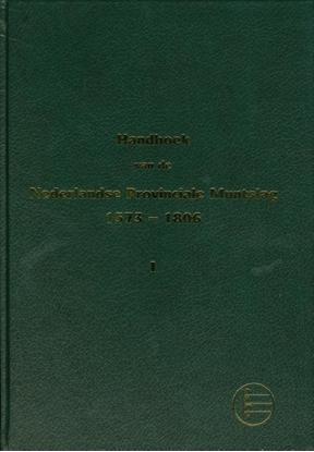 Afbeeldingen van handboek van Nederlandse provinciale mutslag 1573-1806 Deel 1, Holland, West-Friesland, Zeeland, Utrecht