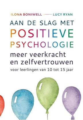 Afbeeldingen van Aan de slag met positieve psychologie