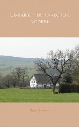Afbeeldingen van Limburg - de taalgrens voorbij