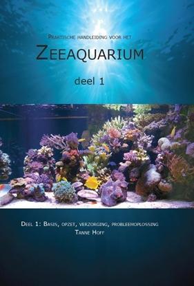 Afbeeldingen van Praktische handleiding voor het zeeaquarium 1: Basis, opzet, verzorging, probleemoplossing