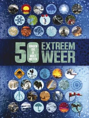 Afbeeldingen van 50 dingen die je moet weten Extreem weer