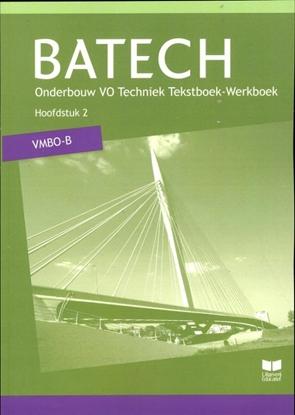 Afbeeldingen van Batech Vmbo-B hoofdstuk 2 tekstboek-werkboek