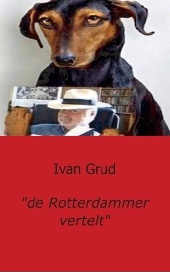 """Afbeelding van """"de Rotterdammer vertelt"""""""