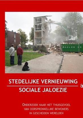 Afbeeldingen van Stedelijke vernieuwing en sociale jaloezie