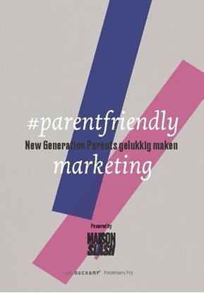 Afbeeldingen van #parentfriendly marketing