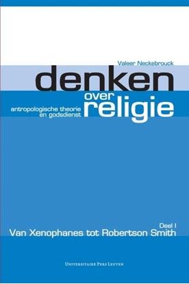 Afbeeldingen van Denken over religie deel 1 Van Xenophanes tot Robertson Smith