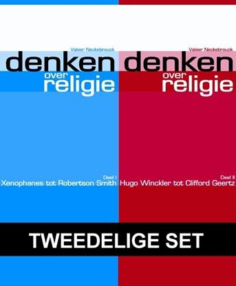 Afbeeldingen van Denken over religie Deel I van Xenophanes tot Robertson Smith en deel II van Hugo Winckler tot Clifford Geertz