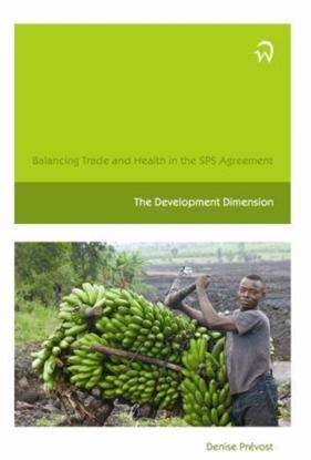 Afbeeldingen van Balancing trade and health in the SPS agreement