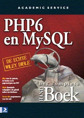 Afbeeldingen van PHP 6 and MY SQL het complete Handboek