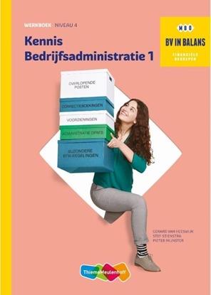 Afbeeldingen van BV in balans Kennis bedrijfsadministratie deel 1 Werkboek