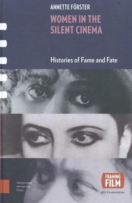 Afbeeldingen van Framing Film Women in the silent cinema