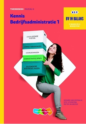 Afbeeldingen van BV in balans Kennis bedrijfsadministratie 1 niveau 4 Theorieboek