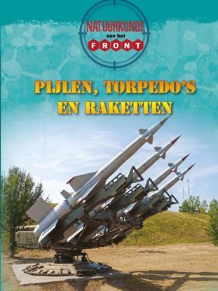 Afbeeldingen van Aan het front Natuurkunde aan het front Pijlen, torpedo's en raketten