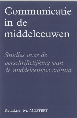 Afbeeldingen van Amsterdamse historische reeks Communicatie in de Middeleeuwen