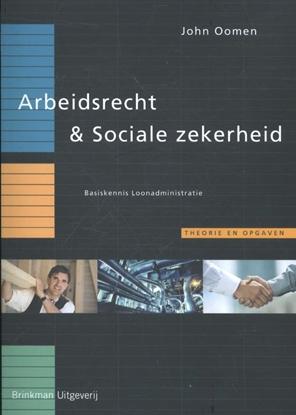Afbeeldingen van Basiskennis loonadministratie Arbeidsrecht & sociale zekerheid