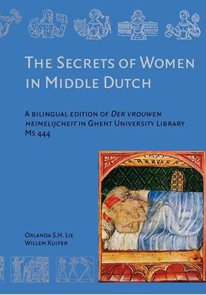 Afbeeldingen van Artesliteratuur in de Nederlanden The Secrets of Women in Middle Dutch