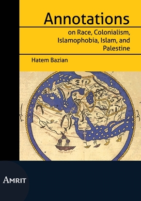 Afbeeldingen van Annotations on Race, Colonialism, Islamofobia, Islam and Palestine