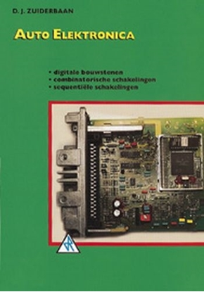 Afbeeldingen van Auto elektronica Digitale bouwstenen, combinatorische schakelingen, sequentiele schakelingen