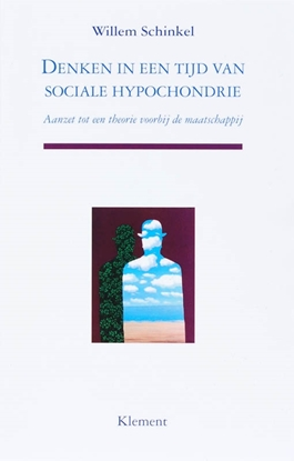 Afbeeldingen van Denken in een tijd van sociale hypochondrie