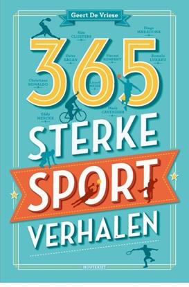 Afbeeldingen van 365 sterke sportverhalen