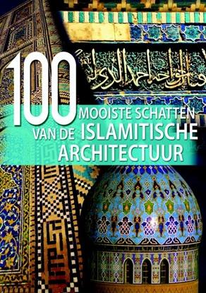 Afbeeldingen van 100 mooiste schatten van de Islamitische Architectuur