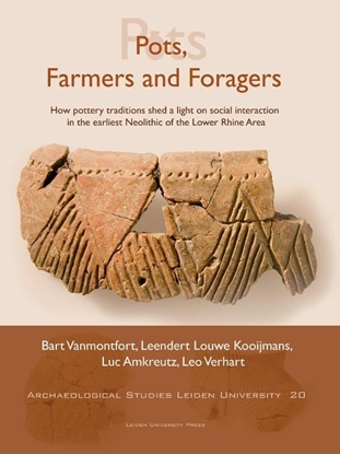 Afbeeldingen van Archeological Studies Leiden University Pots, Farmers and Foragers