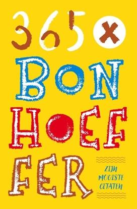 Afbeeldingen van 365 X Bonhoeffer