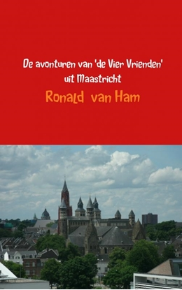 Afbeeldingen van De avonturen van 'de Vier Vrienden' uit Maastricht