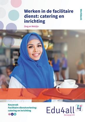 Afbeeldingen van Edu4all ZW Werken in de facilitaire dienst: catering en inrichting