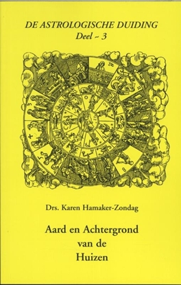 Afbeeldingen van De astrologische duiding Aard en achtergrond van de huizen 3