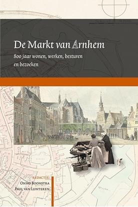Afbeeldingen van Arnhemse Geschiedenissen De Markt van Arnhem