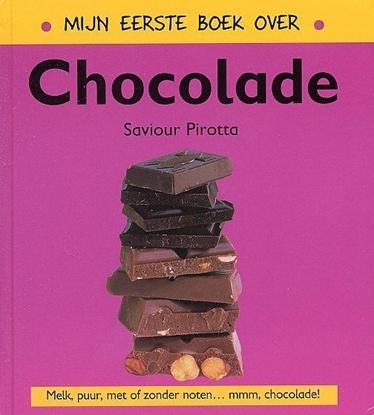 Afbeeldingen van Mijn eerste boek over... Mijn eerste boek over chocolade