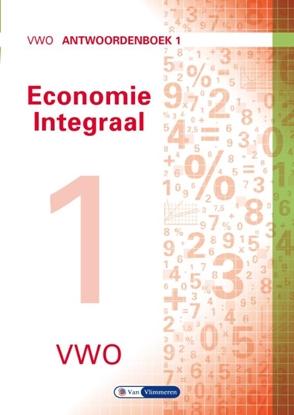 Afbeeldingen van Economie integraal vwo Antwoordenboek 1