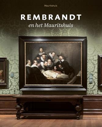 Afbeeldingen van Rembrandt en het Mauritshuis