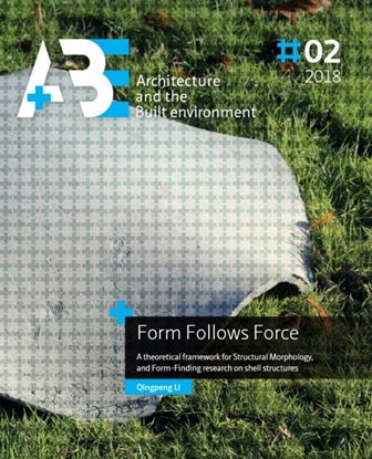 Afbeeldingen van A+BE Architecture and the Built Environment Form Follows Force